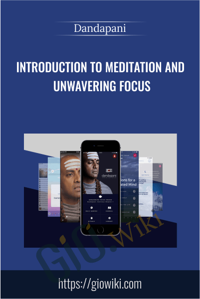 Introduction to Meditation and Unwavering Focus - Dandapani