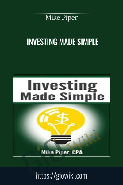 Investing Made Simple - Mike Piper
