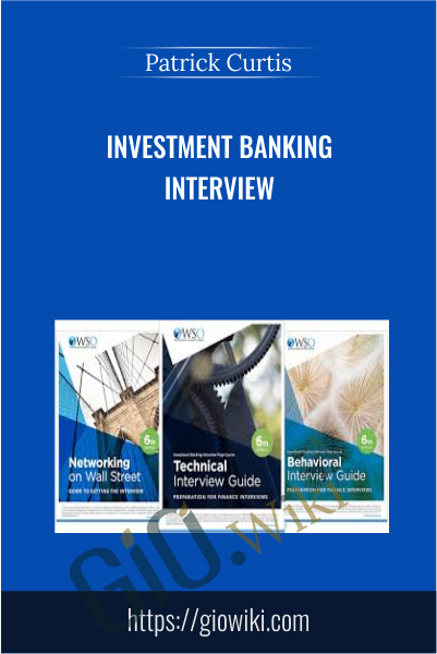 Investment Banking Interview - Patrick Curtis