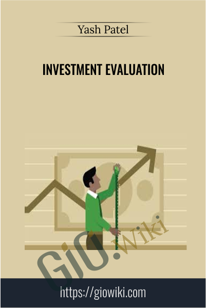 Investment Evaluation - Yash Patel