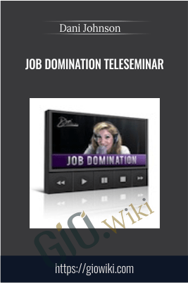 Job Domination Teleseminar – Dani Johnson
