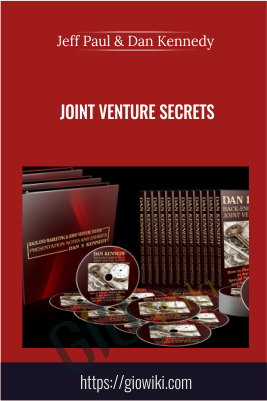 Joint Venture Secrets - Jeff Paul & Dan Kennedy