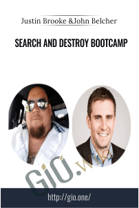 Search and Destroy Bootcamp – Justin Brooke and John Belcher