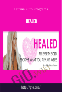 Healed – Katrina Ruth Programs