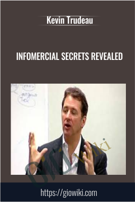 Infomercial Secrets Revealed - Kevin Trudeau