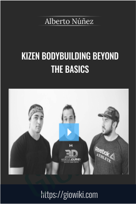 Kizen Bodybuilding Beyond the Basics - Alberto Núñez