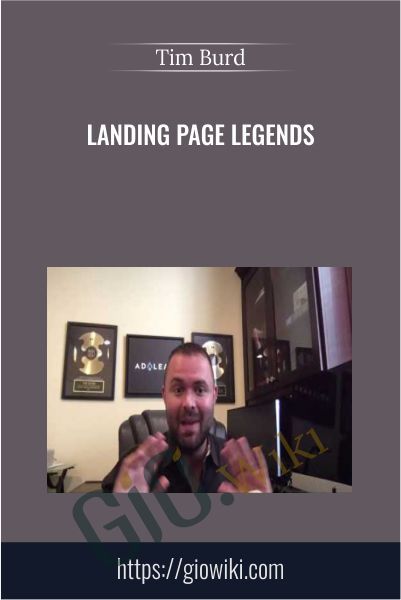 Landing Page Legends - Tim Burd