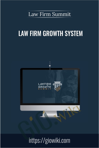 Law Firm Growth System - Law Firm Summit