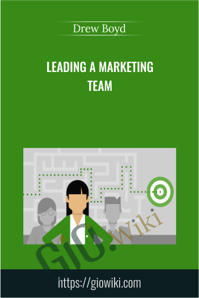 Leading a Marketing Team - Drew Boyd