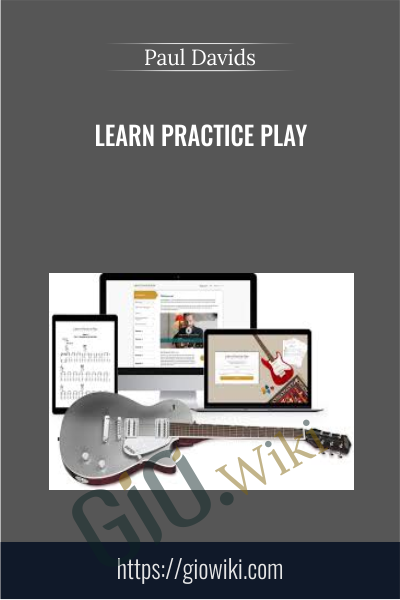 Learn Practice Play - Paul Davids