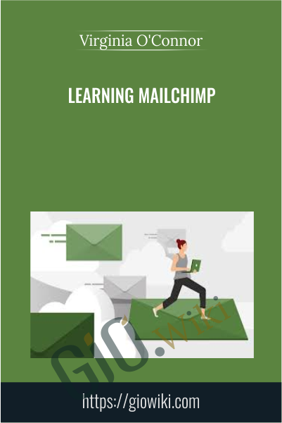 Learning Mailchimp - Virginia O'Connor