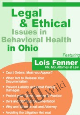 Legal and Ethical Issues in Behavioral Health in Ohio - Lois Fenner