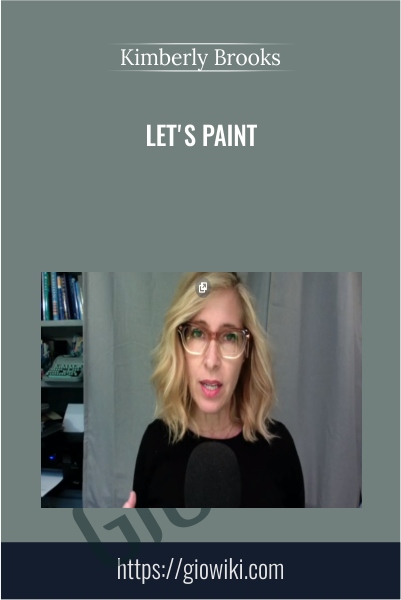 Let's Paint -  Kimberly Brooks