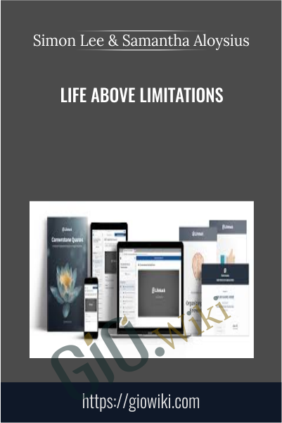 Life Above Limitations - Simon Lee & Samantha Aloysius