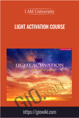 Light Activation Course - I AM University