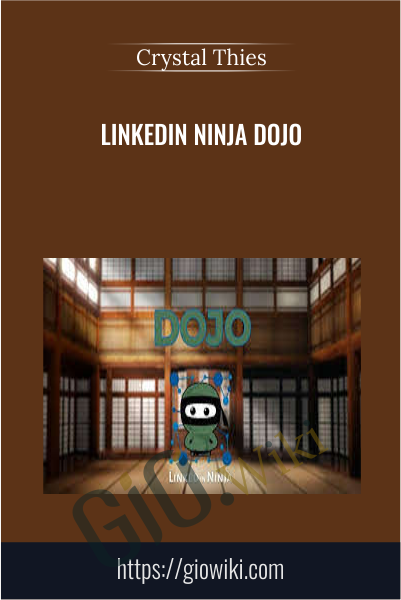 Linkedin Ninja Dojo - Crystal Thies