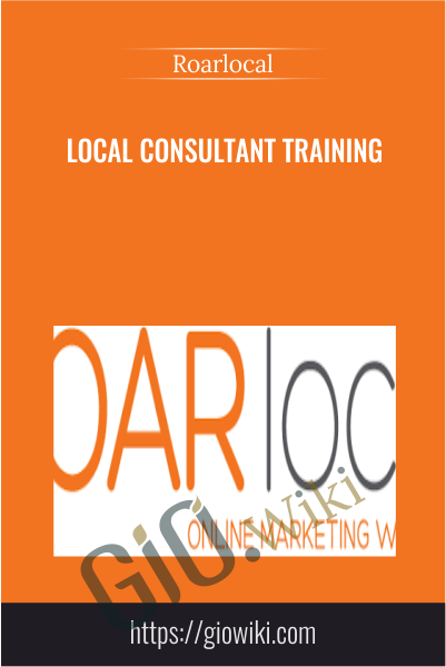 Local Consultant Training - Roarlocal