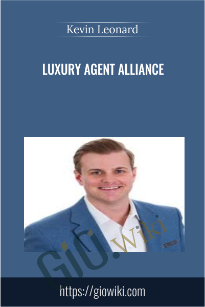 Luxury Agent Alliance - Kevin Leonard