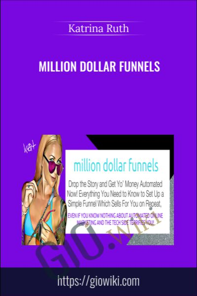 Million Dollar Funnels - Katrina Ruth