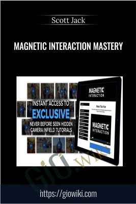 Magnetic Interaction Mastery - Scott Jack