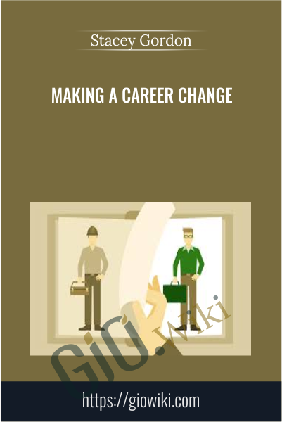 Making a Career Change - Stacey Gordon