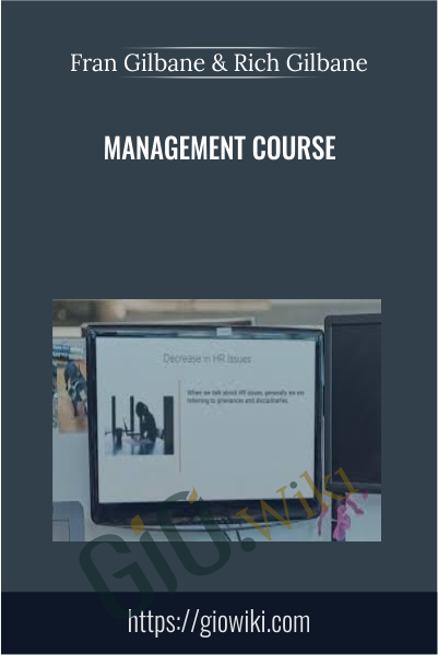 Management Course - Fran Gilbane & Rich Gilbane