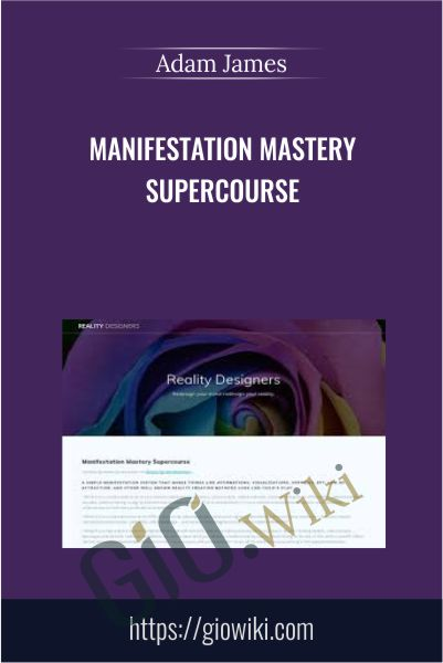 Manifestation Mastery Supercourse - Adam James
