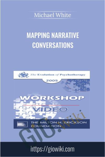 Mapping Narrative Conversations - Michael White