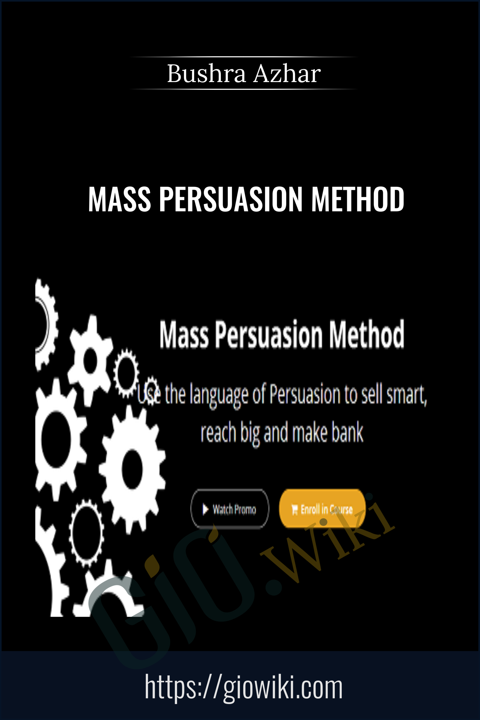 Mass Persuasion Method - Bushra Azhar