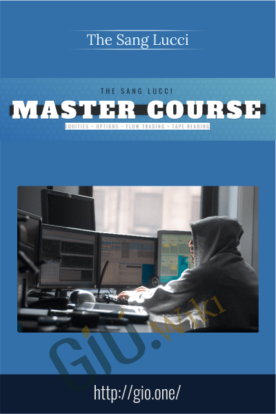 Master Course - The Sang Lucci