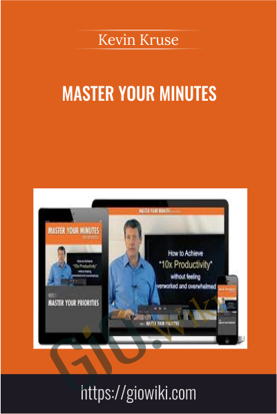 Master Your Minutes - Kevin Kruse