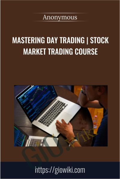 Mastering Day Trading | Stock Market Trading Course
