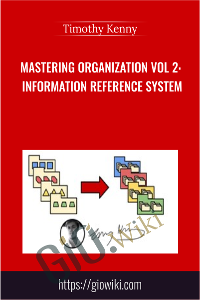 Mastering Organization Vol 2: Information Reference System - Timothy Kenny