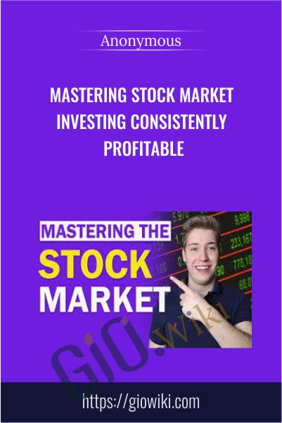 Mastering Stock Market Investing Consistently Profitable