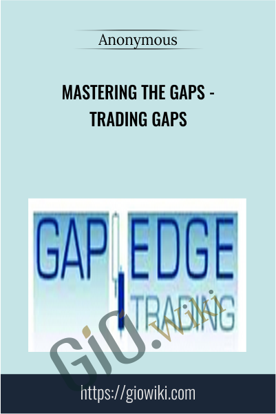 Mastering the Gaps - Trading Gaps