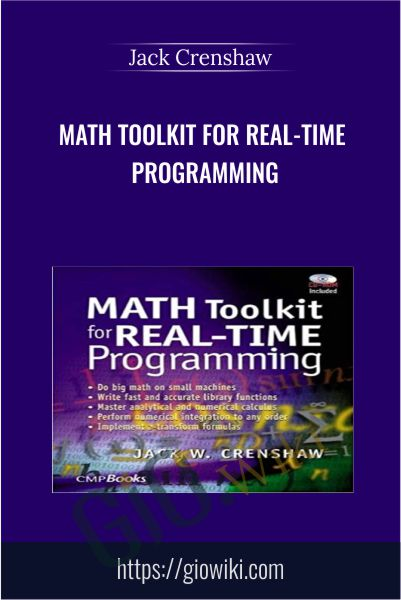 Math Toolkit for Real-Time Programming - Jack Crenshaw