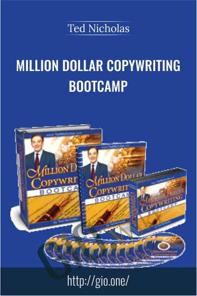 Million Dollar Copywriting Bootcamp - Ted Nicholas