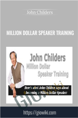 Million Dollar Speaker Training [Sale Business Video Guide] - Limit Offer - John Childers