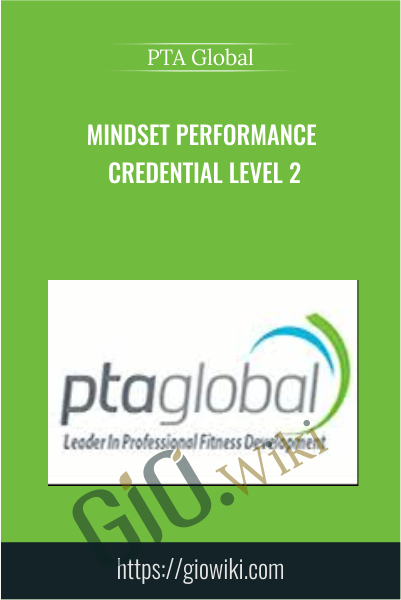 Mindset Performance Credential Level 2 - PTA Global