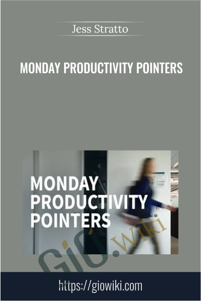 Monday Productivity Pointers - Jess Stratton