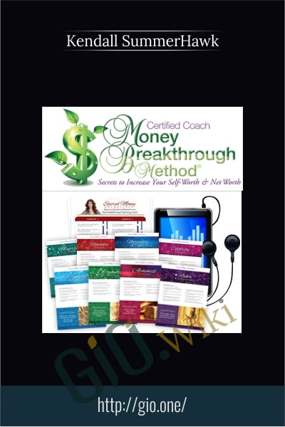 Money Breakthrough Method Certified Coach Training - Kendall SummerHawk