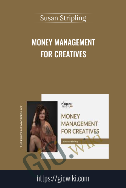 Money Management for Creatives - Susan Stripling