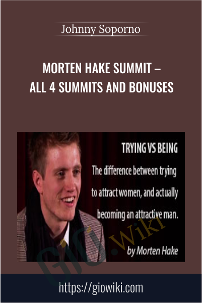 Morten Hake Summit – All 4 Summits and Bonuses - Johnny Soporno