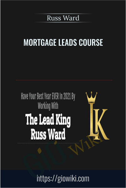 Mortgage Leads Course - Russ Ward