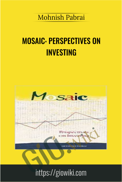 Mosaic: Perspectives on Investing - Mohnish Pabrai