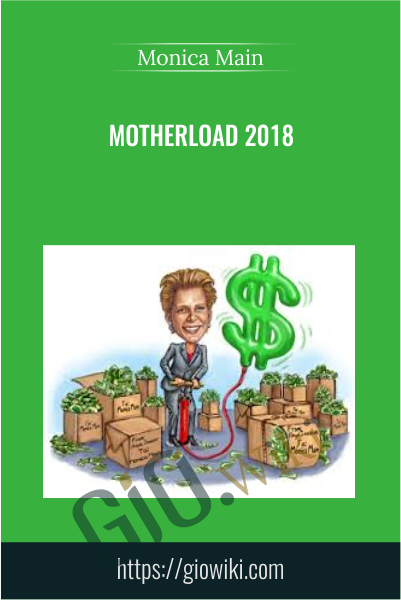 Motherload 2018 - Monica Main