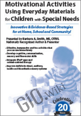 Motivational Activities Using Everyday Materials for Children with Special Needs - Barbara A. Smith