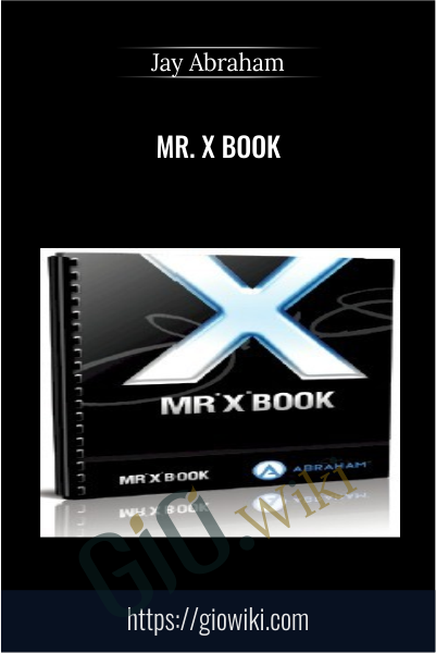 Mr. X Book - Jay Abraham