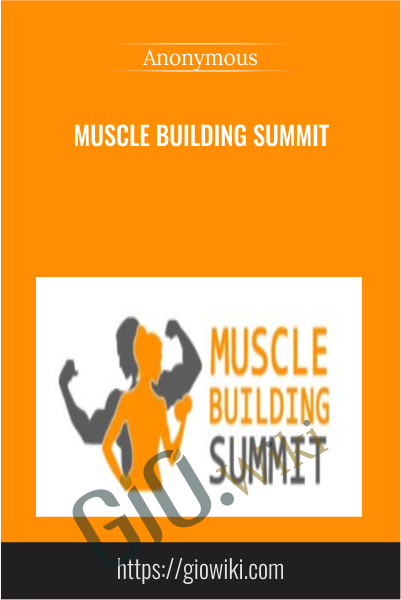 Muscle Building Summit