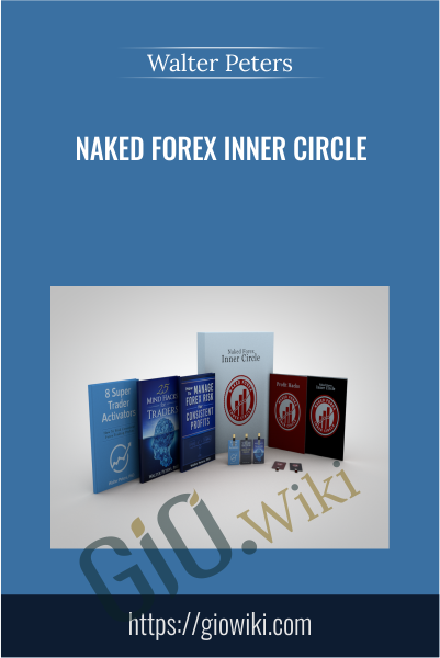Naked Forex Inner Circle - Walter Peters